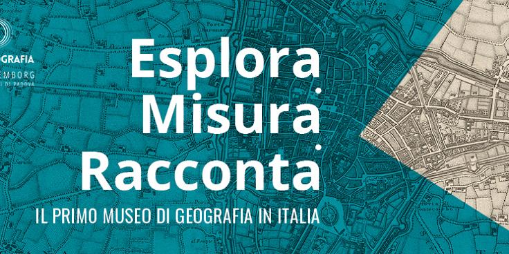 Il primo Museo di Geografia in Italia