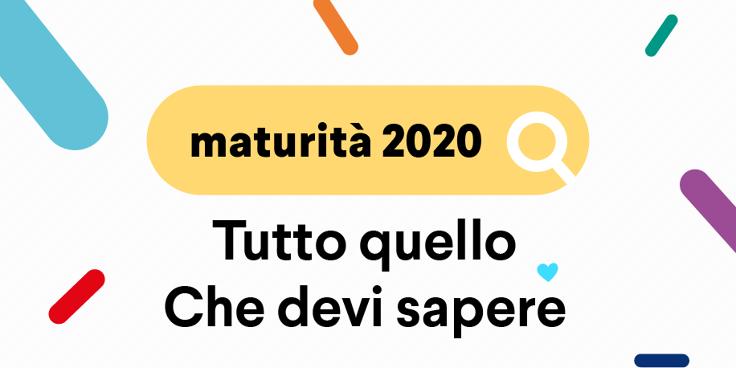 Maturità 2020: tutto quello che devi sapere