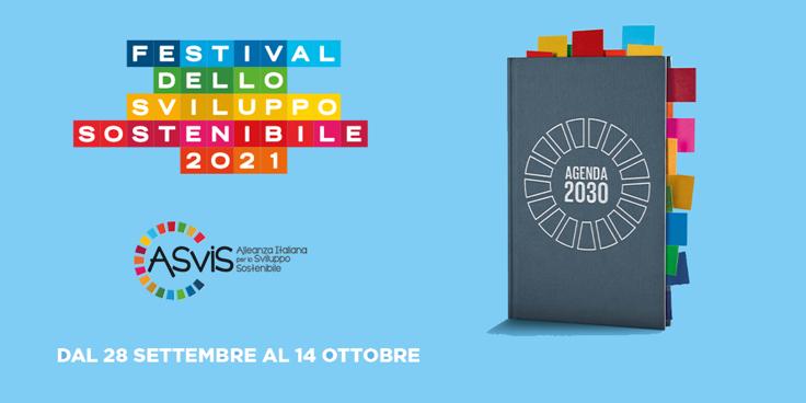 Il Festival dello Sviluppo Sostenibile 2021: partecipa, proponi, agisci