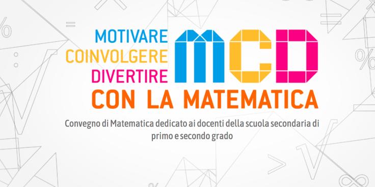 """""""Motivare, Coinvolgere, Divertire con la Matematica"""", al via l'edizione 2019"""